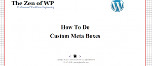 November 2012 Slides: How to Do Custom Meta Boxes by Greg Turner