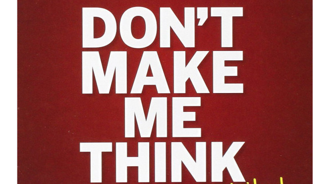 Don't Make Me Think (Revisited) by Steve Krug