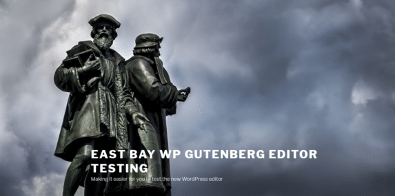 Our Gutenberg Editor Test Site Is Live!