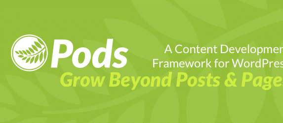 Set It and Forget It: Structured Content in WordPress with the Pods Framework