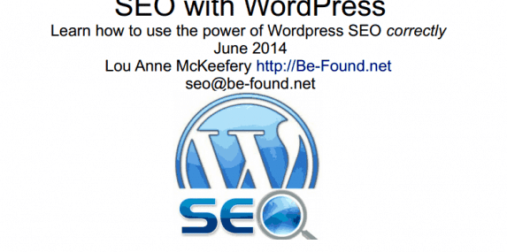 June 2014 Meetup Slides: WordPress SEO with Lou Anne McKeefery